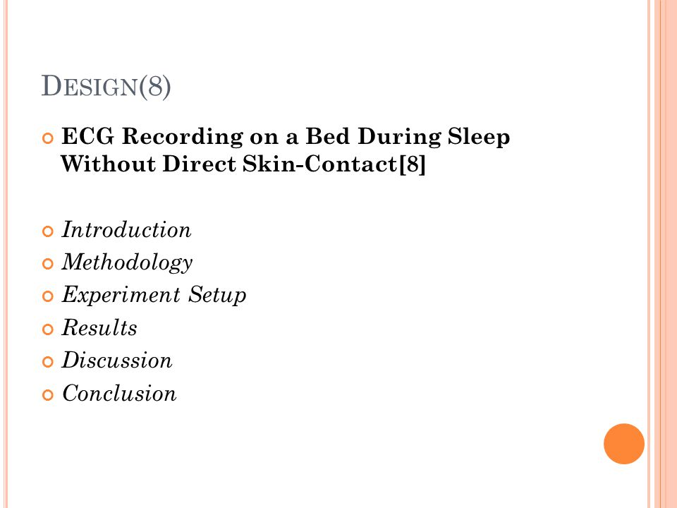 Design(8) ECG Recording on a Bed During Sleep Without Direct Skin-Contact[8] Introduction. Methodology.